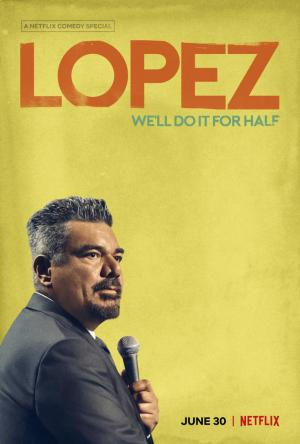George Lopez: We'll Do It for Half (TV)