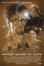 George Lucas in Love (S)