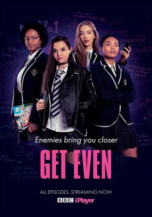 Get Even (TV Series)