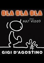 Gigi D'Agostino: Bla Bla Bla (Music Video)