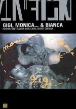 Gigi, Monica... y Bianca