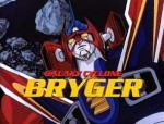Ginga Senpû Buraiga (Galactic Whirlwind Bryger) - Galaxy Cyclone Braiger (Serie de TV)