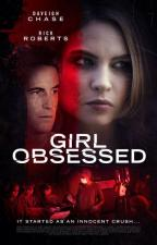 Girl Obsessed (Killer Crush) (TV)