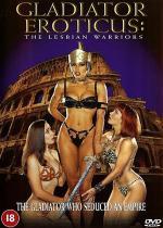 Gladiator Eroticvs: The Lesbian Warriors