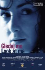 Gledaj me (Look at me)