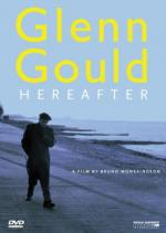 Glenn Gould: Au delà du temps (Glenn Gould: Hereafter)