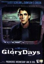 Glory Days (TV Series)