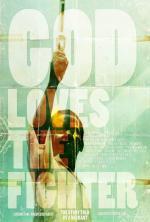 God Loves the Fighter