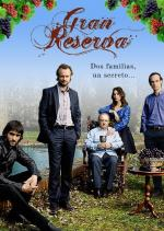 Gran Reserva (TV Series)
