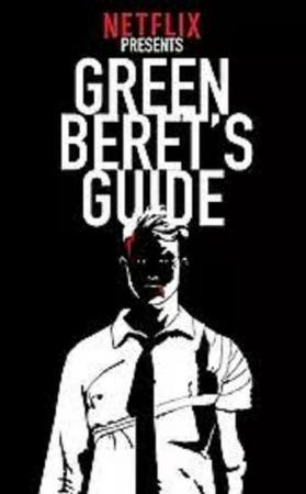 Green Beret's Guide to Surviving the Apocalypse (Serie de TV)