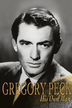 Gregory Peck: Un hombre dueño de sí mismo