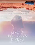 Greta Follows Rivers (C)
