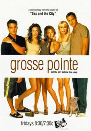 Grosse Pointe (Serie de TV)