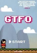 GTFO: Get the F&#% Out