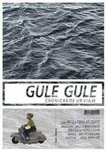 Gule Gule, crónicas de un viaje