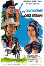 Gunfighters of Casa Grande (Los pistoleros de Casa Grande)