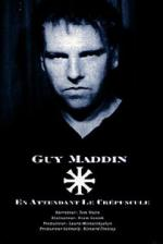 Guy Maddin: En attendant le crépuscule (Guy Maddin: Waiting for Twilight)