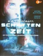 H.P. Lovecraft: Schatten aus der Zeit (TV)