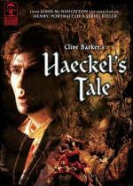 Haeckel's Tale (Masters of Horror Series) (TV)