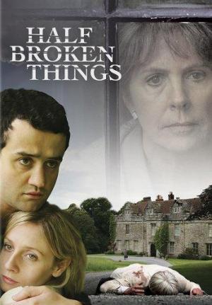 Half Broken Things (TV)