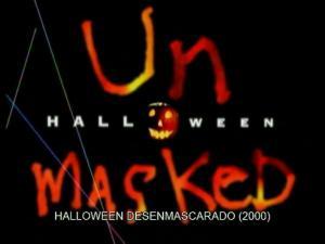 'Halloween' desenmascarado