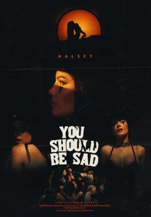 Halsey: You Should Be Sad (Music Video)