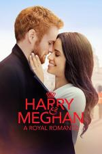 Harry & Meghan: A Royal Romance (TV)