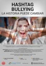 Hashtag Bullying: La historia puede cambiar (C)