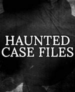 Haunted Case Files (TV Series)
