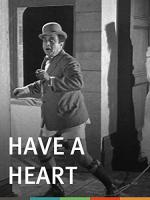 Have a Heart (S)