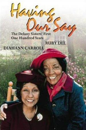 Having Our Say: The Delany Sisters' First 100 Years (TV) (TV)