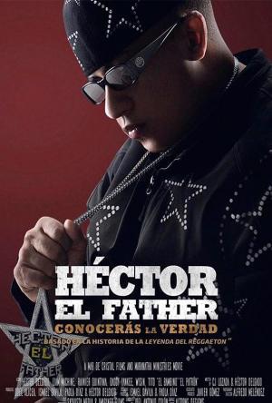 Héctor el Father: Conocerás la Verdad (2018) [BRRip] [1080p] [Full HD] [Latino] [1 Link] [MEGA] [GDrive]