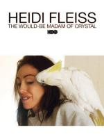Heidi Fleiss: The Would-Be Madam of Crystal (TV)