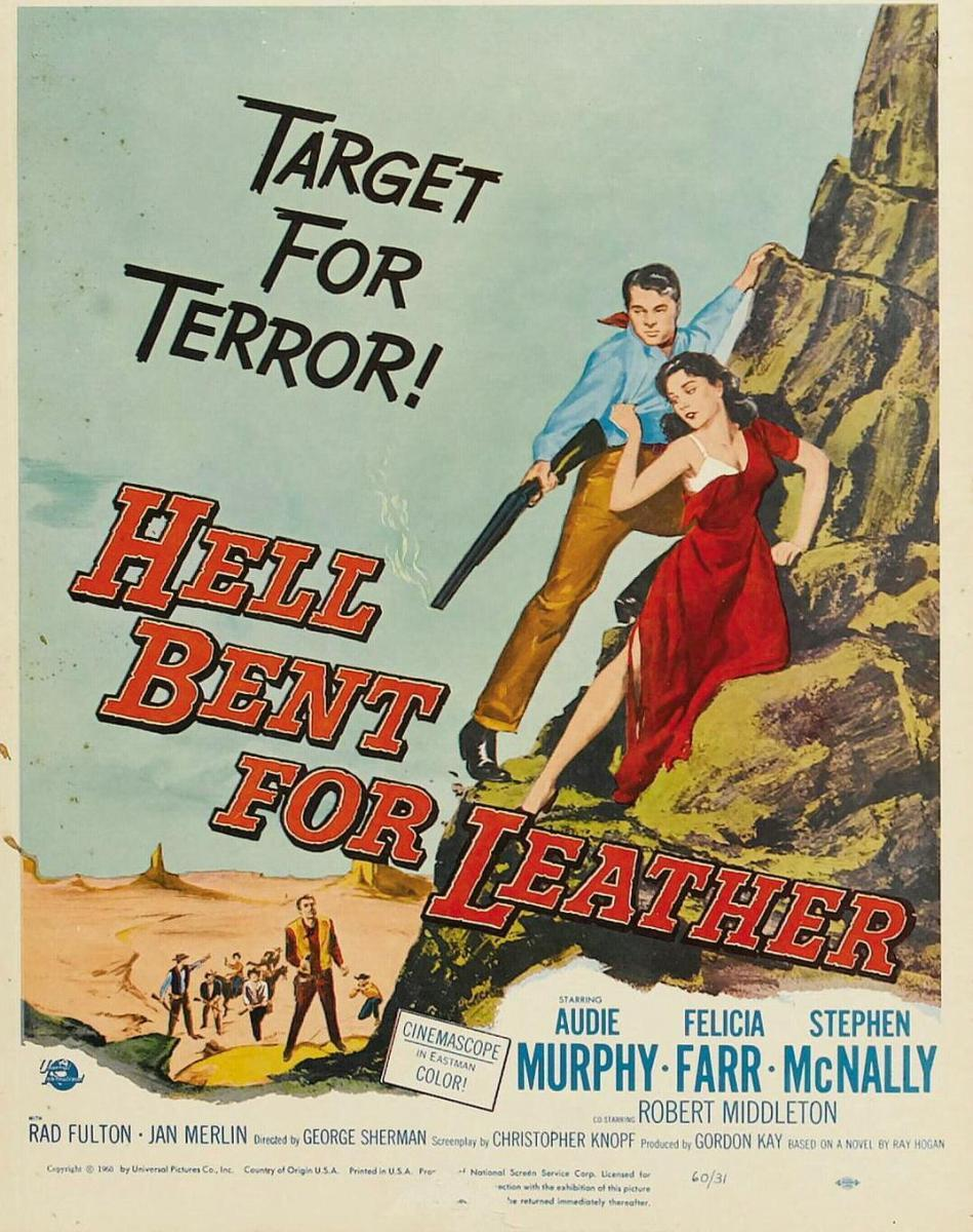 Hell Bent For Leather 1960 Filmaffinity