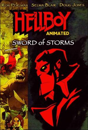 Hellboy Animated: Sword of Storms (TV)