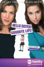 Hello Sister, Goodbye Life (TV)