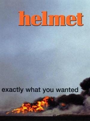 Helmet: Exactly What You Wanted (Vídeo musical)