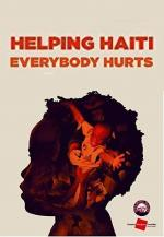 Helping Haiti: Everybody Hurts (Music Video)