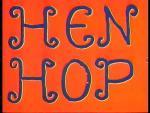 Hen Hop (C)