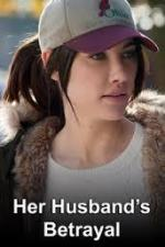 Her Husband's Betrayal (TV)