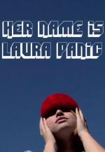 Her Name Is Laura Panic (C)