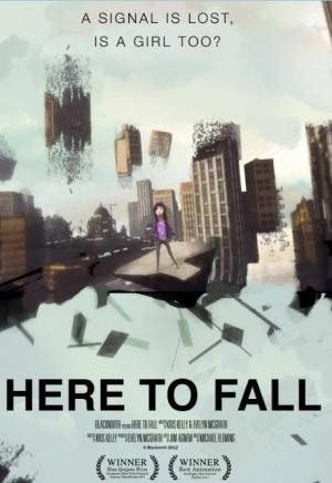 Here to Fall (C)