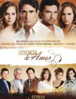 Herencia de amor (TV Series)