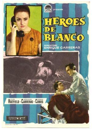 Héroes de blanco (Hombres y mujeres de blanco)