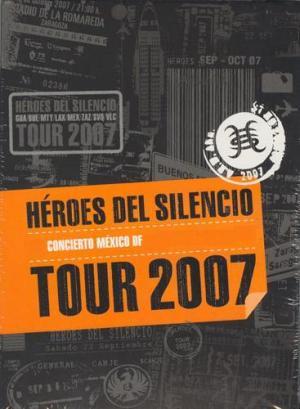 Héroes del Silencio Tour 2007