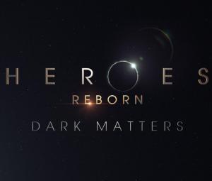Heroes Reborn: Dark Matters (Serie de TV)