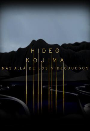 Hideo Kojima: Más allá de los videojuegos (C)