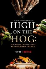 High on the Hog: How African American Cuisine Transformed America (Miniserie de TV)
