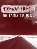 Camino al Infierno: La batalla por Mosul