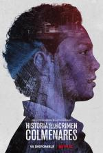 Historia de un crimen: Colmenares (Miniserie de TV)